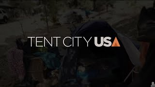 Tent City, USA: Full Documentary
