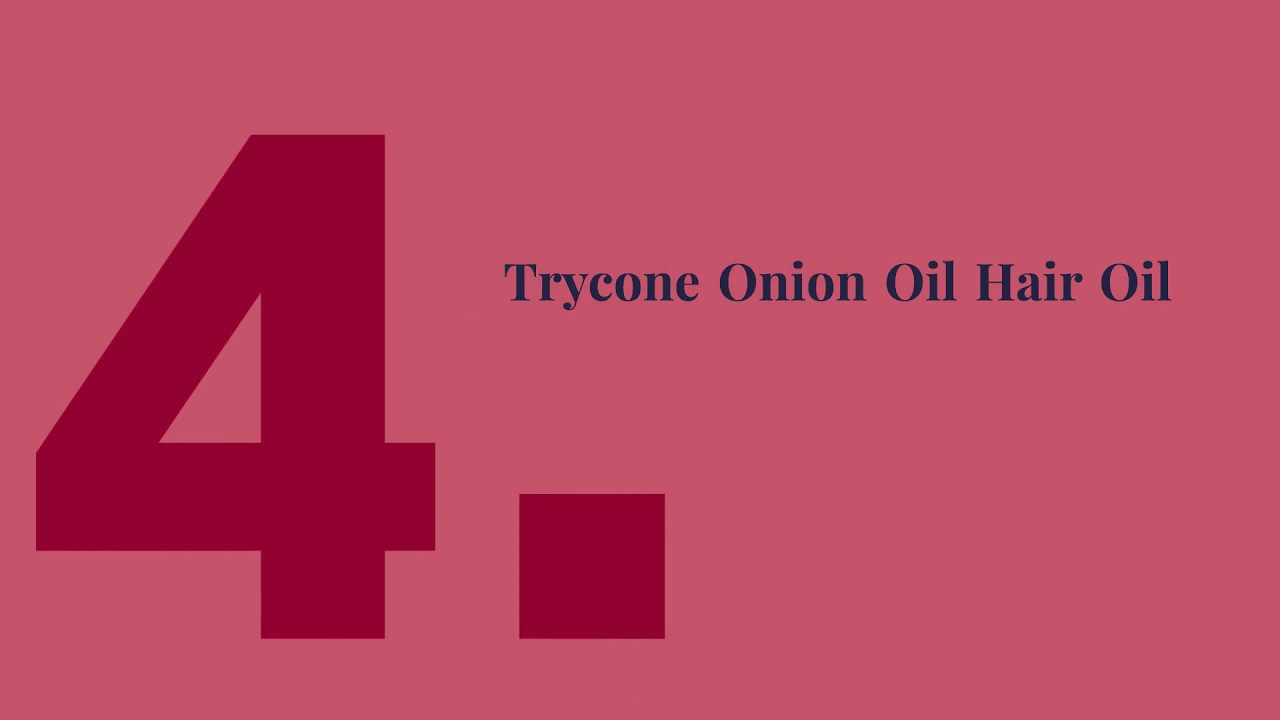 List Of All Top 5 Onion Oil Hair Oil India