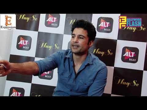 Haq Se Webseries Interview With Rajeev...