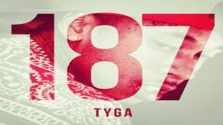 Tyga - Young & Gettin It [187]