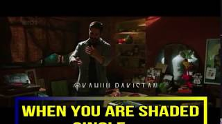 when you are shadeed single || best whatapp status for single and shadeed single boys || kajuu pak