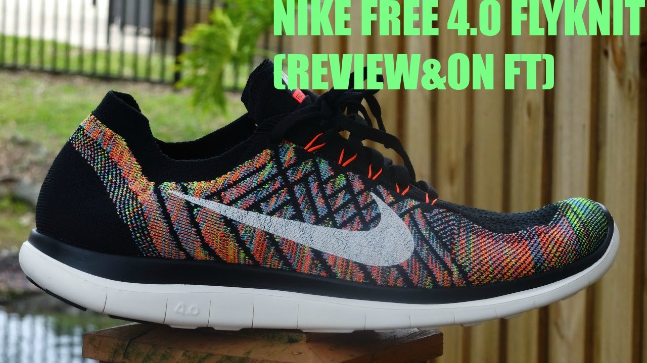 reputable site ae467 9c98a NIKE FREE 4.0 FLYKNIT (REVIEW ON FT) - YouTube