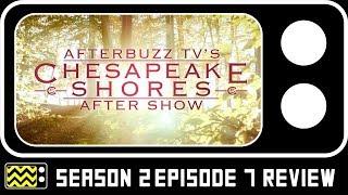 Chesapeake Shores Season 2 Episode 7 Review & AfterShow | AfterBuzz TV