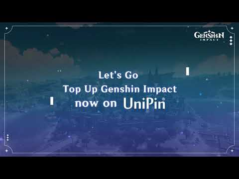 HOW TO TOP UP GENSHIN IMPACT WITH UNIPIN
