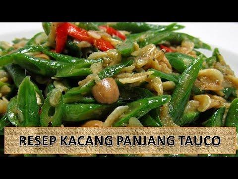 RESEP KACANG PANJANG TAUCO