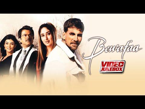 Bewafaa Movie (Video Jukebox) | Akshay Kumar | Anil Kapoor | Kareena Kapoor | Sushmita Sen | Tips