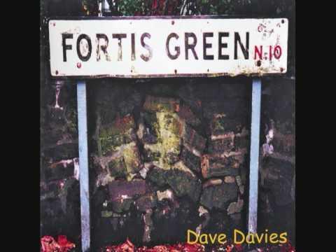 Dave Davies - Fortis Green
