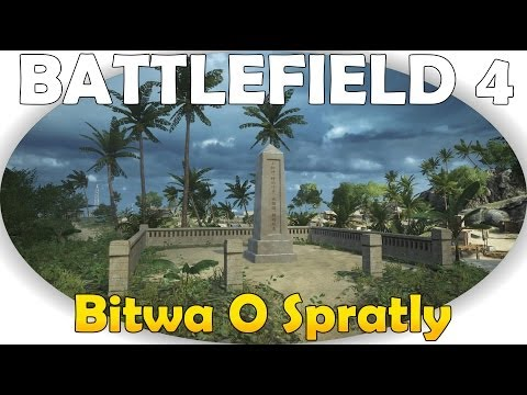 Battlefield 4: Wojna Na Morzu Bitwa O Spratly