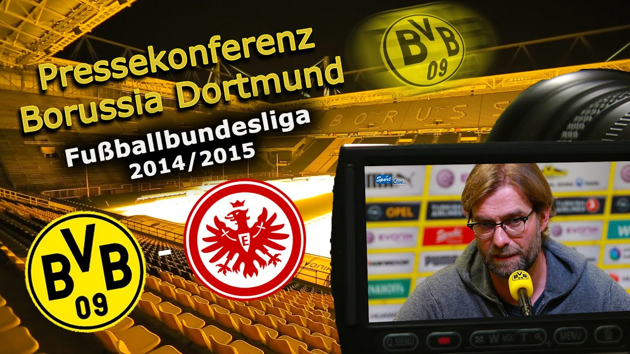 Borussia Dortmund - Eintracht Frankfurt: Bundesliga-Pk mit Jürgen Klopp