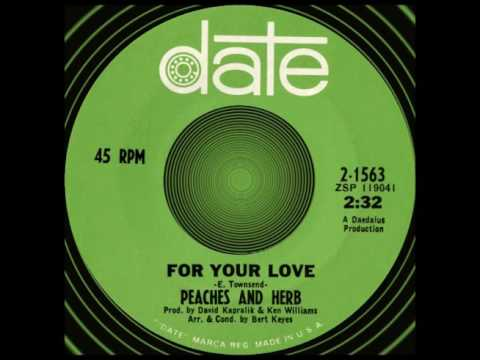 FOR YOUR LOVE, Peaches & Herb, Date # 1563  1967