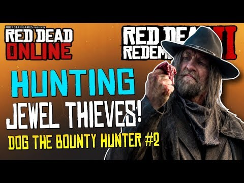 """Red Dead Online - """"Dog: The Bounty Hunter #2"""" ... Griefing Jewel Thieves!!! (Red Dead Redemption 2)"""