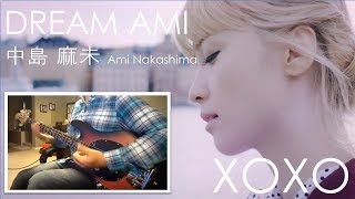 Dream Ami 中島 麻未 - XOXO (Bass Cover)