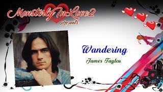James Taylor - Wandering