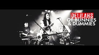 Delilahs - Of Bunnies and Dummies