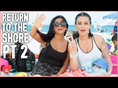 Snooki and JWOWW Return to the Jersey Shore Part 2 | #MomsWithAttitude Moment