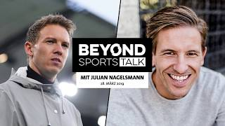 Beyond Sports Talk #2 mit Julian Nagelsmann