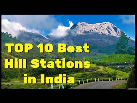 Top 10 Best Hill Stations in India  Most Beautiful Hill Station