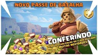 CONFERINDO A NOVA ATUALIZAÇÃO E NOVO PASSE DE BATALHA NO CLASH OF CLANS