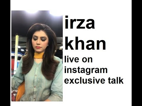 irza khan live on instagram exclusive talk 2018 thumbnail