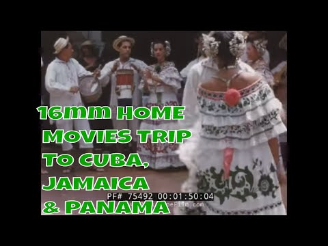 16mm HOME MOVIES TRIP TO CUBA, JAMAICA & PANAMA 75492