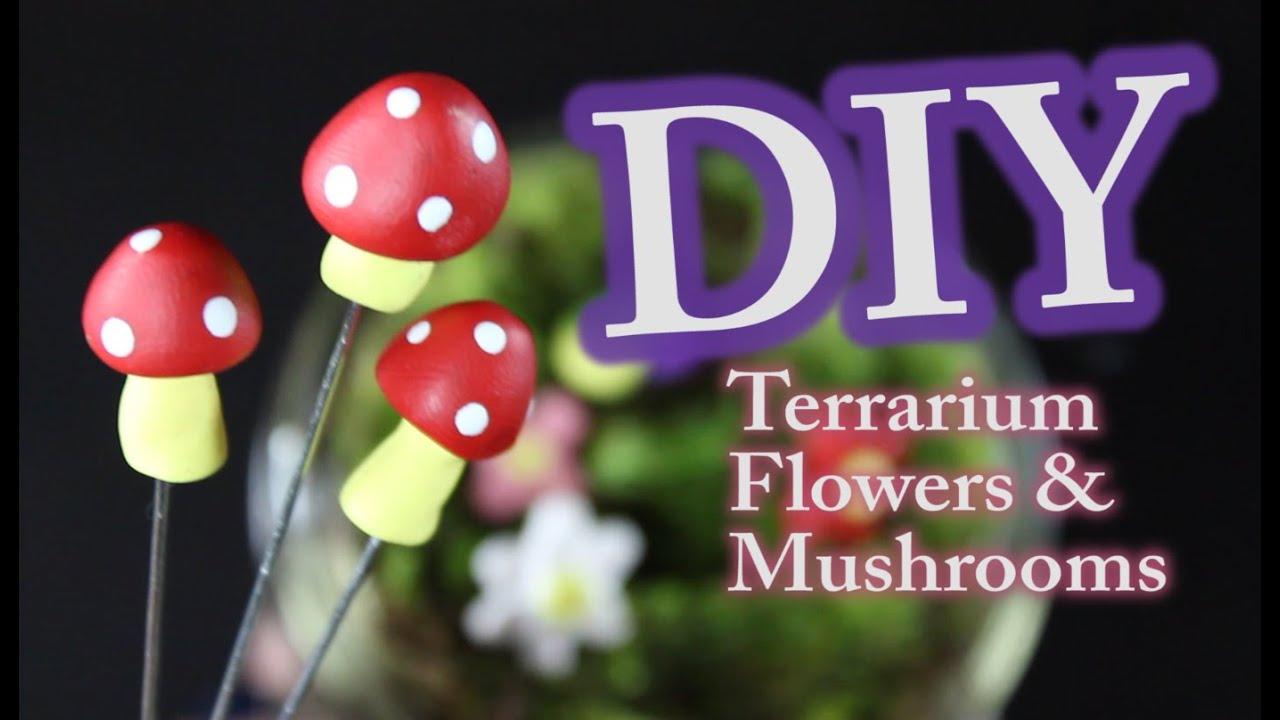 Diy Terrarium Flowers And Mushrooms Youtube