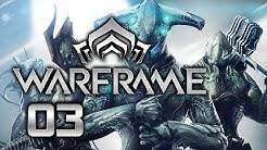 WARFRAME #03| Das Schmiede-Segment finden | Deutsch/German [PC] Let's Play