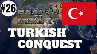 HoI4 - Turkish Conquest Part 26