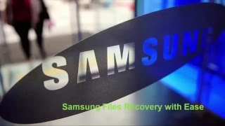 How to Recover Deleted Files on Samsung Galaxy