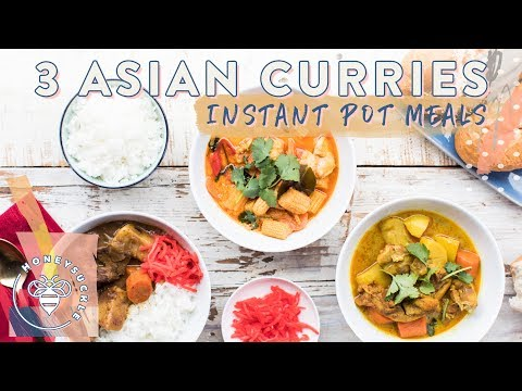 3 INSTANT POT ASIAN CURRIES