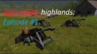 Download Defend the highlands GAMEPLAY #1