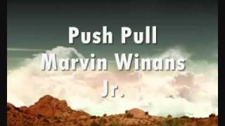 Push Pull - Marvin Winans Jr.