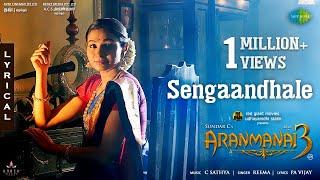Sengaandhale - Lyric Video | Aranmanai 3 | Arya, Raashi Khanna, Andrea | Sundar C | C Sathya