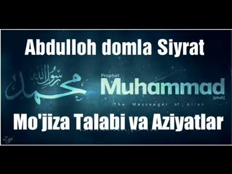 Mo'jiza Talabi va Aziyatlar 12-Dars Abdulloh domla siyrat