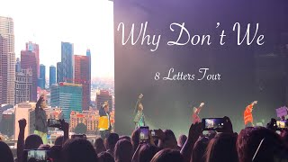 Why Don t We 8 letters tour Met Them