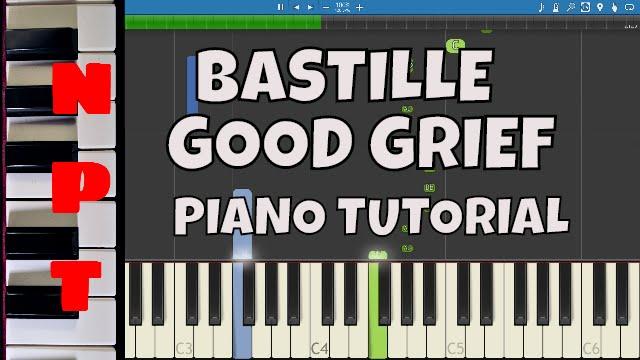 Bastille Good Grief Piano Tutorial Chords Chordify