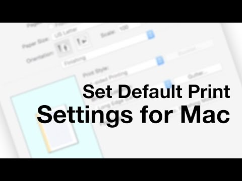 Set Default Printer Settings for Mac