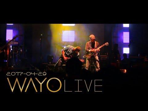 WAYO LIVE - 29 April 2017