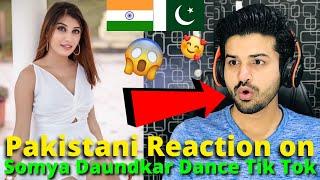 Pakistani React on Somya Daundkar Dance TIKTOK VIDEOS | Indian TikToker | Reaction Vlogger