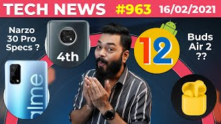 realme Narzo 30 Pro Key Specs, Redmi Note 10 On 4th March, Android 12 🍦, realme Buds Air 2-#TTN963