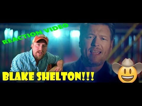 Blake Shelton  Every Time I Hear That Song  Music  REACTION !!!