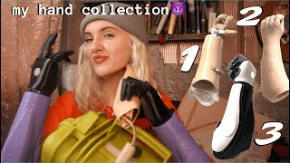 THE PROSTHETIC EVOLUTION!  My experience with prosthetics and my collection of hands...😈
