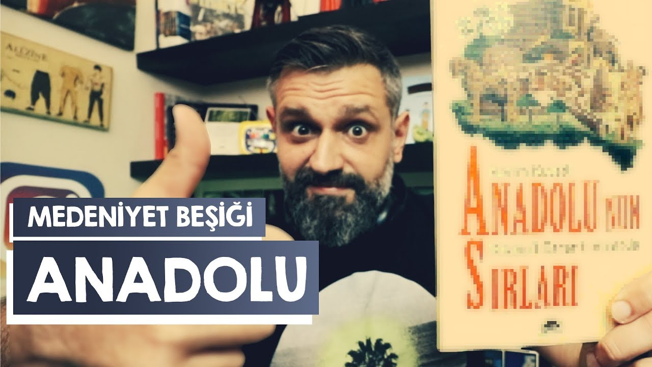 Kitap Tavsiyesi | Anadolu'nun Sırları