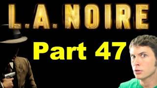 L.A. Noire - RAIN PARTY - Part 47