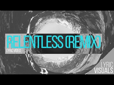 Lyric visual - Relentless Remix (Hillsong Young & Free)