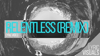 Download Lyric visual - Relentless Remix (Hillsong Young & Free) Mp3