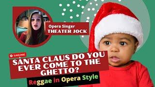 Play Santa Claus (Do you ever come to the ghetto)