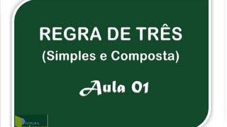 REGRA DE TRÊS (Simples e Composta) Aula 01 thumbnail