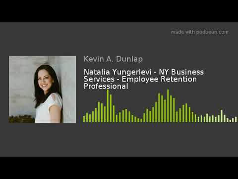 Natalia Yungerlevi - NY Business Services - Employee Retention Professional