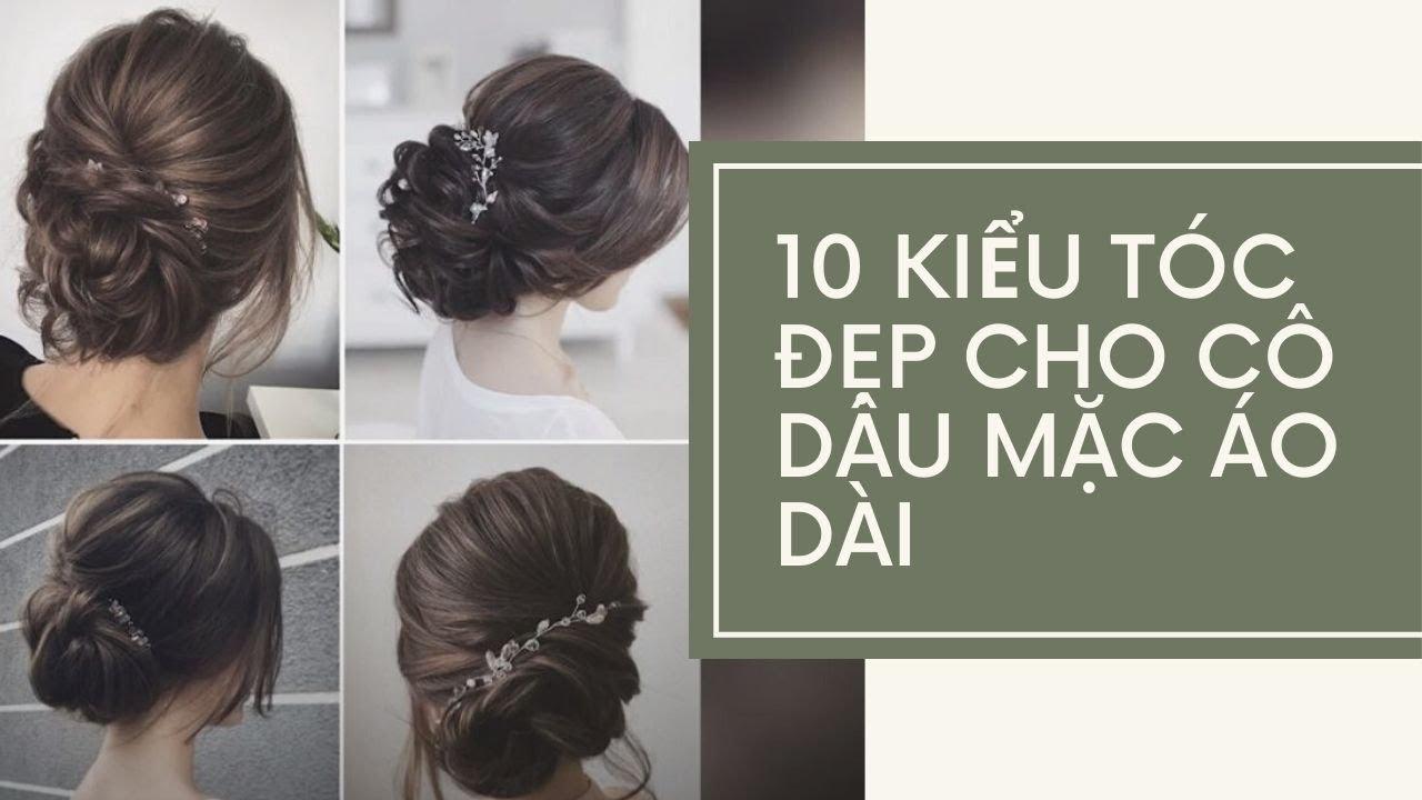 10 kiểu tóc đẹp cho cô dâu mặc áo dài