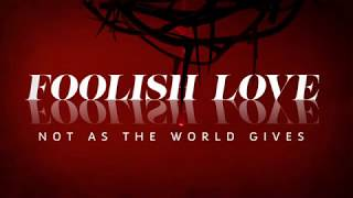 Foolish Love - Teaser